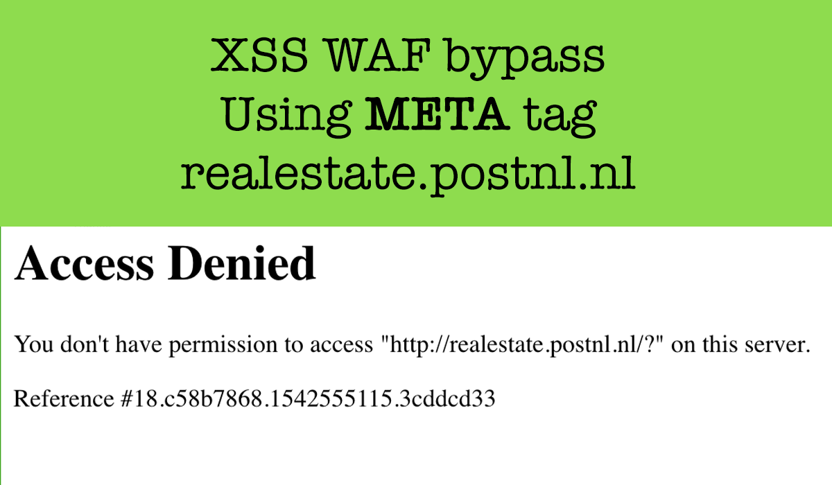 XSS bypass using META tag in realestate.postnl.nl