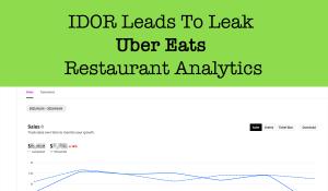 IDOR Leads To Leak Any Uber Restaurant's Analytics